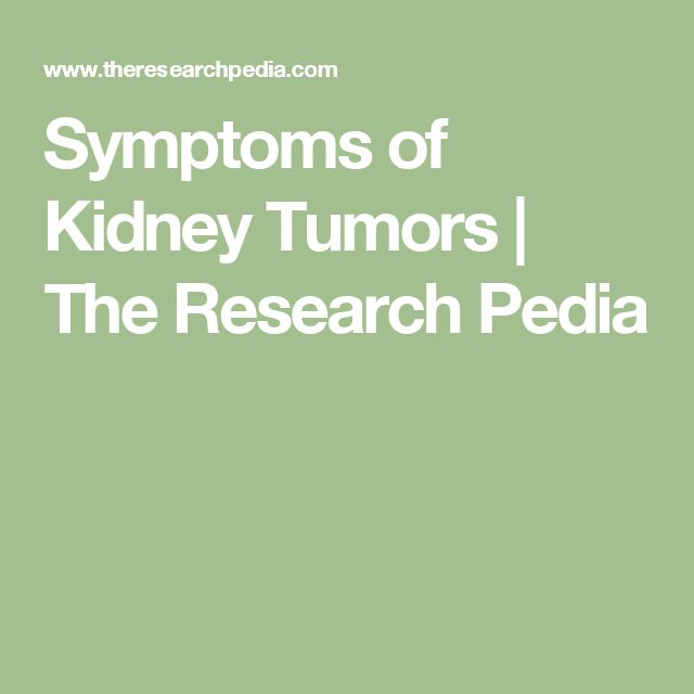 Symptoms of Kidney Tumors | The Research Pedia