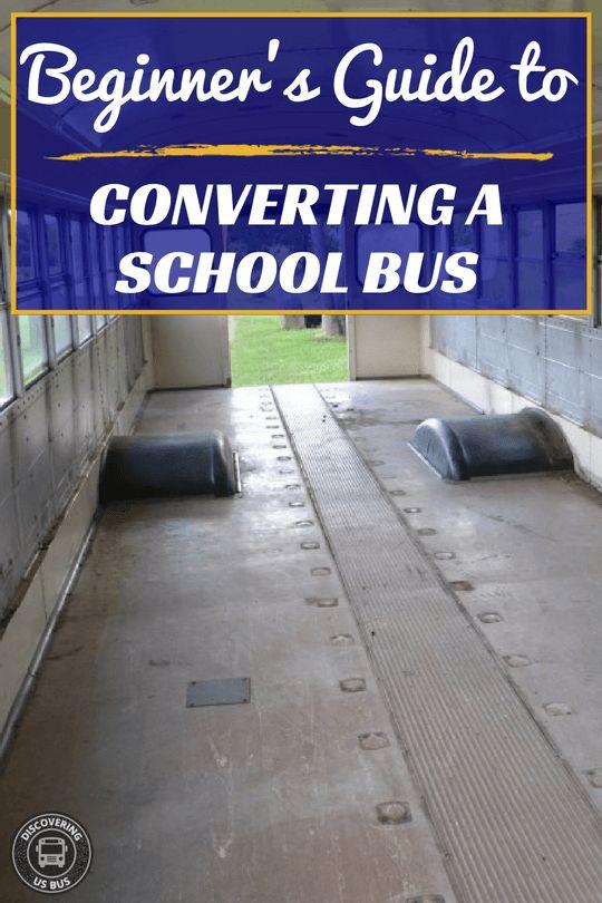 School Bus Converter's Beginners guide