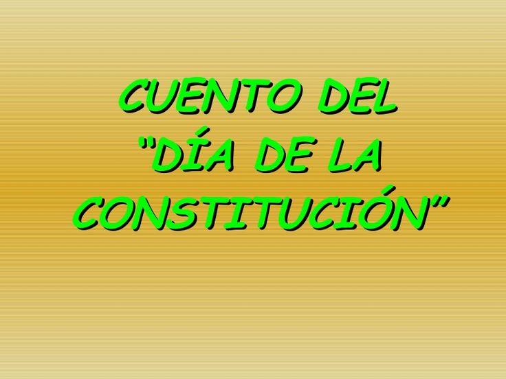 """CUENTO DEL """"DÍA DE LA CONSTITUCIÓN"""" Más"""