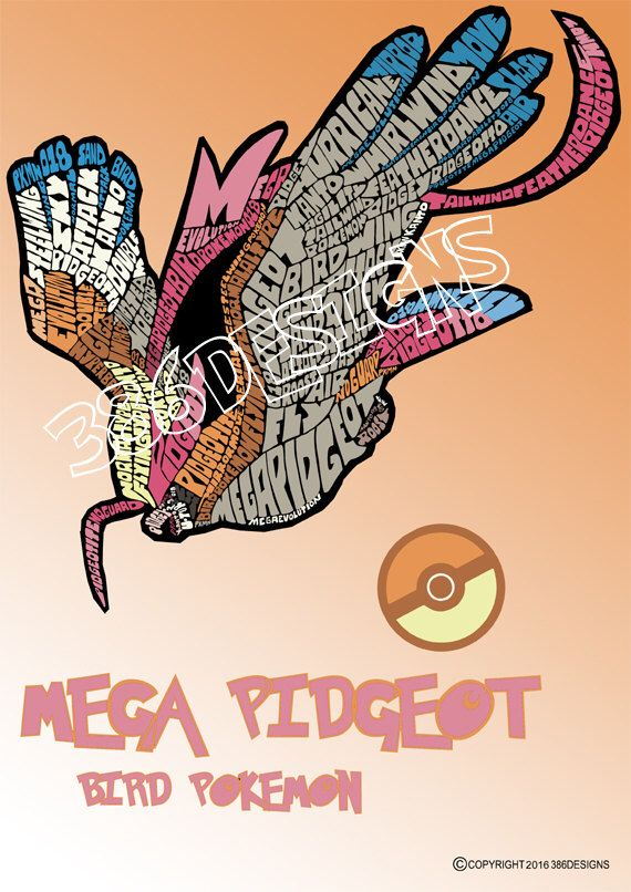 A personal favourite from my Etsy shop https://www.etsy.com/au/listing/250591872/mega-pidgeot-word-art-print