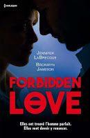 Les lectures de Mylène: Forbidden Love de Jennifer LaBrecque et Jameson Br...