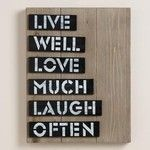 Cost Plus World Market Live Well Love Much Laugh Often Sign
