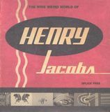 The Wide Weird World of Henry Jacobs/The Fine Art of Goofing Off [CD & DVD] [CD]