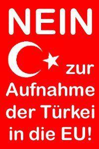 Widerstand_gegen_Islam NEIN zur Aufnahme der Türkei in die EU!