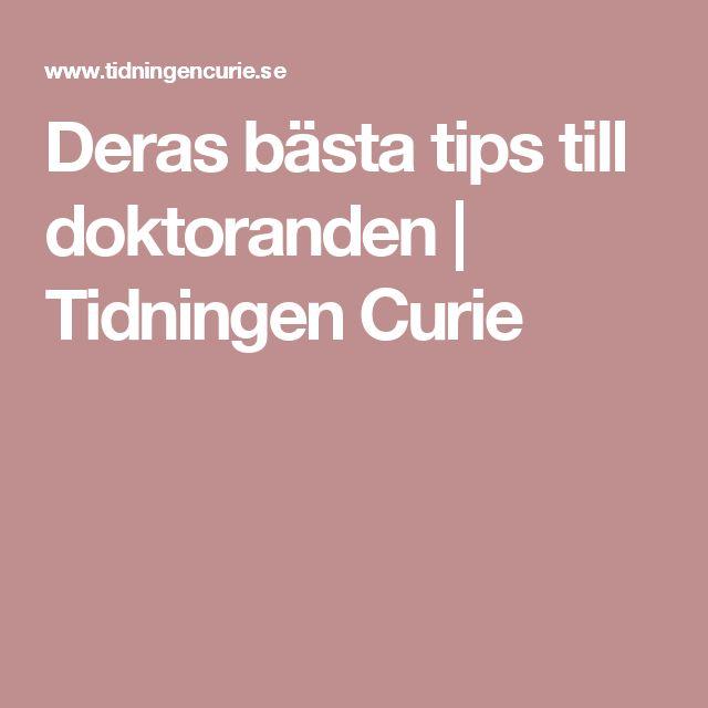 Deras bästa tips till doktoranden   |  Tidningen Curie