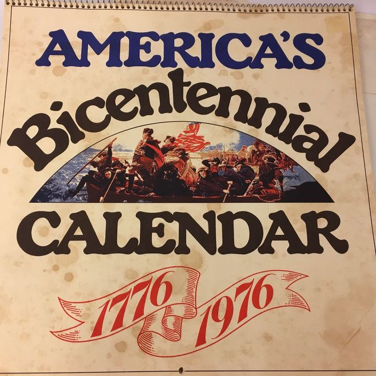 America's Bicentennial Calendar 1975 Printed in USA Patriotic 12.5 x 12.5 Inches