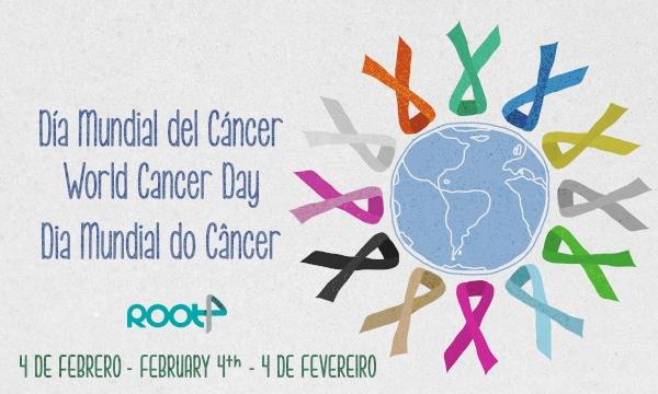 4 de Febrero, Día Mundial del Cáncer // February 4th, World Cancer Day // 4 de Fevereiro, Dia Mundial do Câncer.