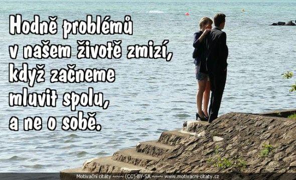 Hodně problémů v našem životě..