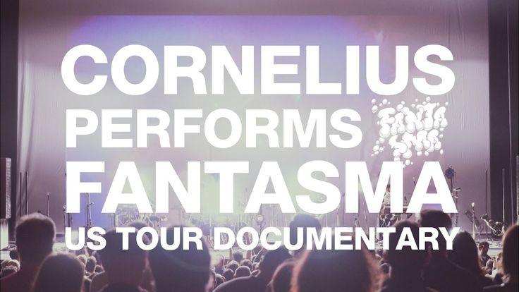 CORNELIUS PERFORMS FANTASMA USツアー ドキュメンタリー 予告編