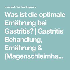 Was ist die optimale Ernährung bei Gastritis?   Gastritis Behandlung, Ernährung & (Magenschleimhautentzündung) Symptome
