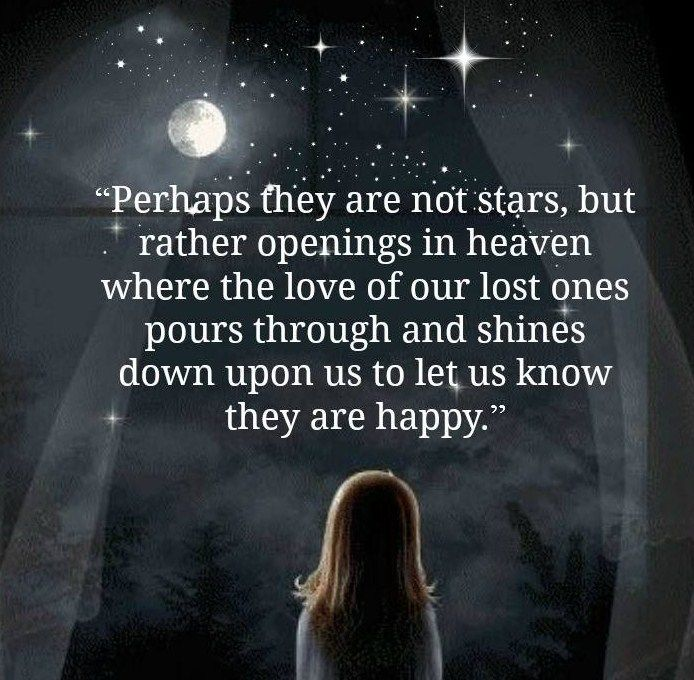 Love Quotes About Life: Perhaps They Are Not Stars, But Rather Openings In Heaven