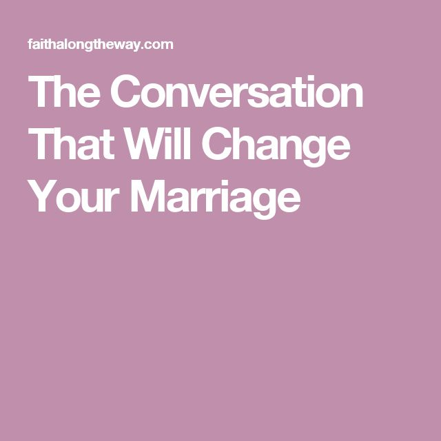 The Conversation That Will Change Your Marriage