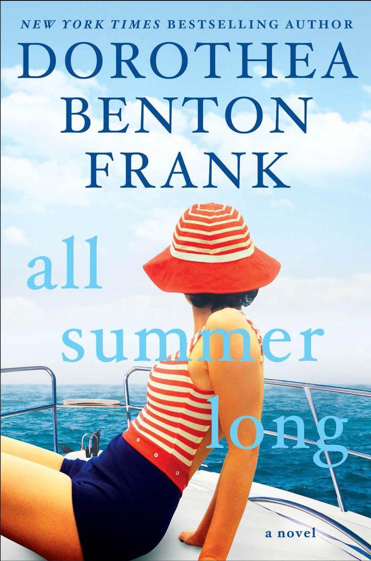 All Summer Long ~ Dorothea Benton Frank