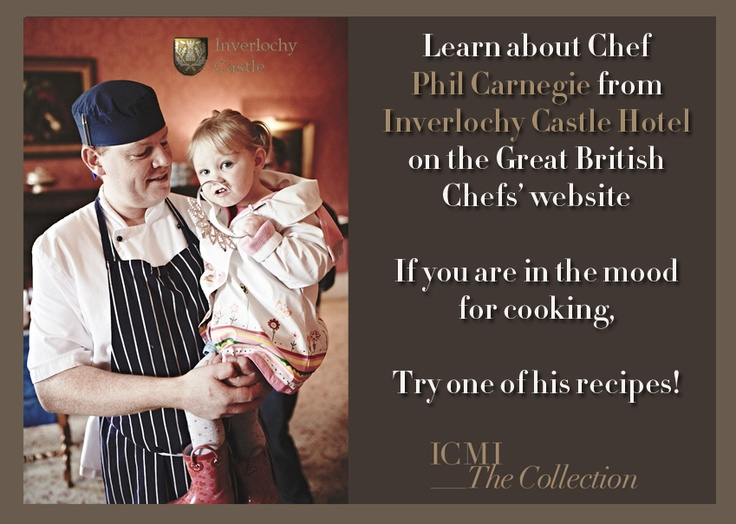 Chef Phil Carnegie, Inverlochy Castle Hotel