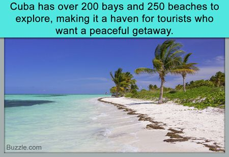 Cuba has over 200 bays and 250 beaches to explore, making it a haven for tourists who want a peaceful getaway.