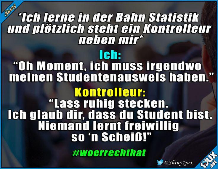Kontrolleur hat Mitleid. #cool #nett #Sprüche #Humor #Studentenleben