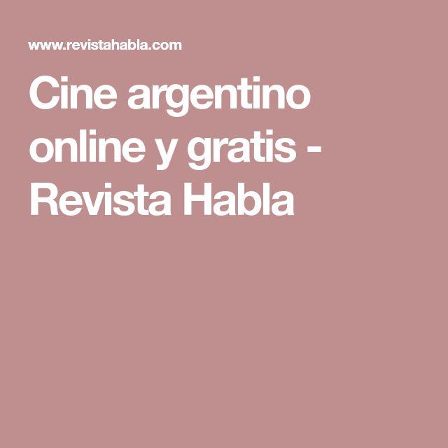 Cine argentino online y gratis - Revista Habla