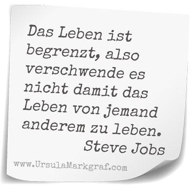 Steve Jobs - Zitat - Ursula Markgraf  Mehr berufliche Inspiration zu den Präsentationstechniken von Steve Jobs auf http://www.rhetorikhelden.de/seminar-praesentationstraining/