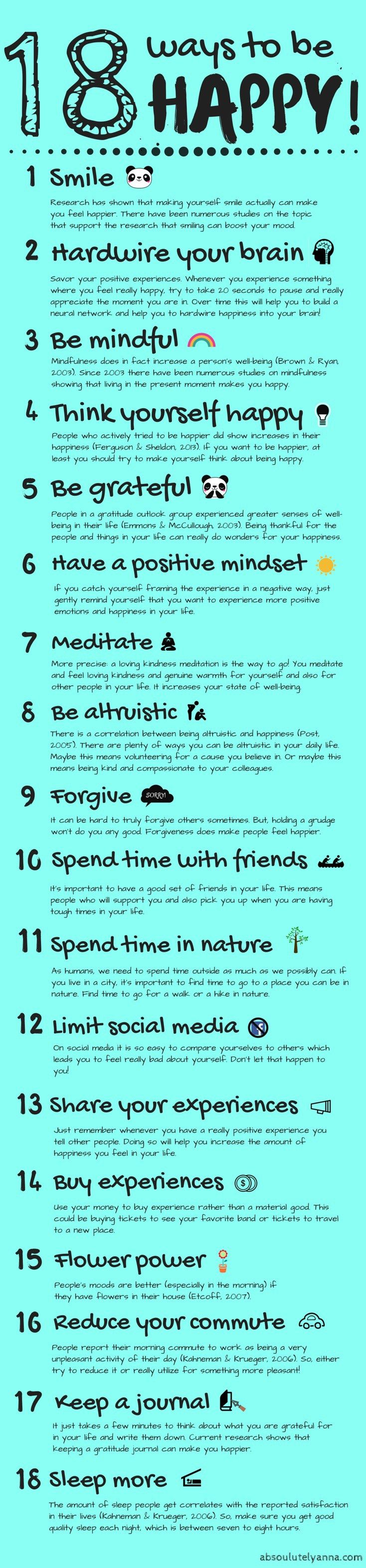 This is a very convenient infographic compiling 18 scientifically proven ways to be happy
