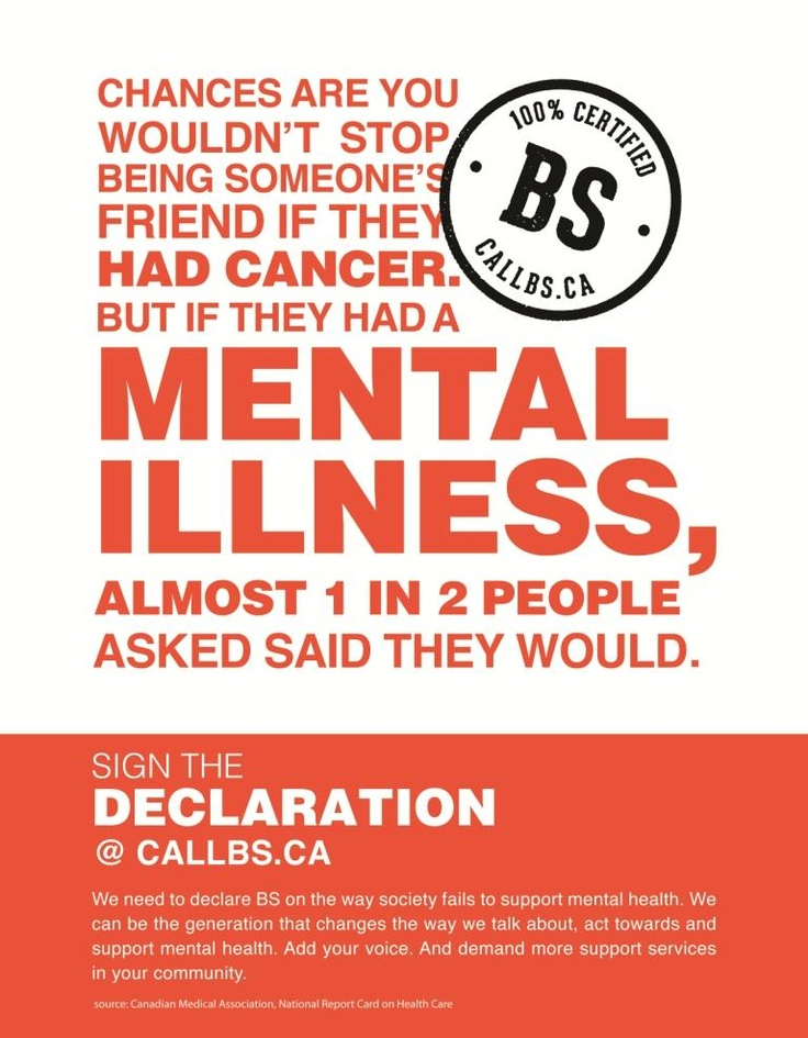 It's time to #CALLBS on how society deals with mental health. Sign the declaration at www.callbs.ca.