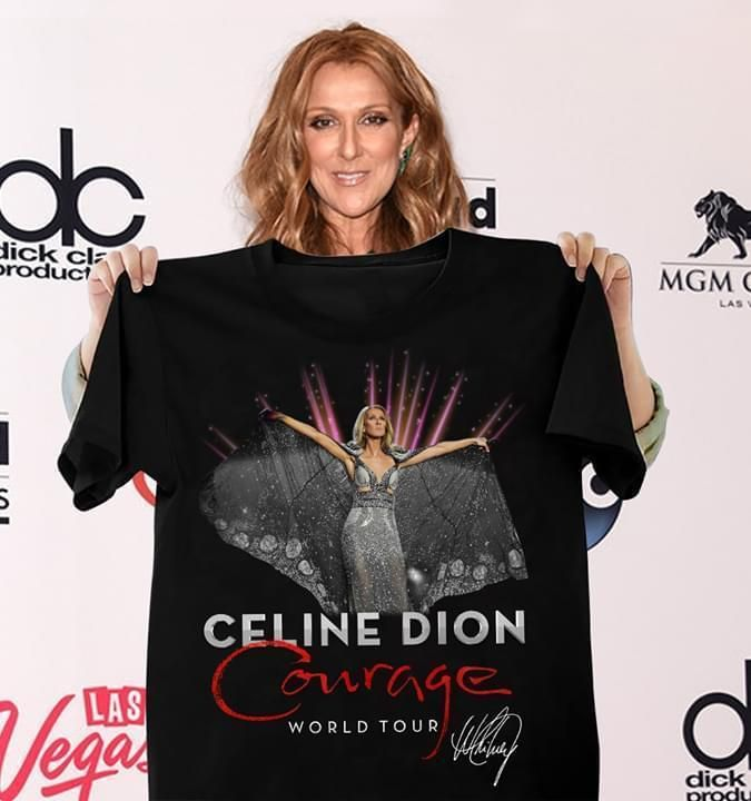 Celine Dion Courage World Tour Signed T Shirt Custom Graphic Tee Christmas Gift Idea T Sh In 2020 T Shirts For Women Celine Dion Custom Shirts
