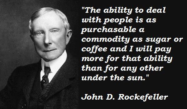 | John D. Rockefeller Quotes