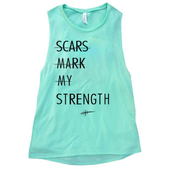 Scars Mark My Strength Muscle Tank