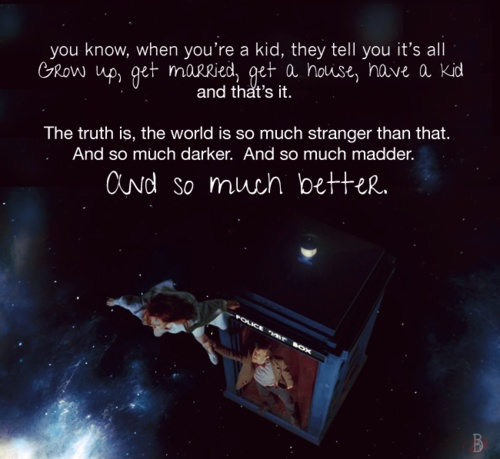 Doctor Who Quotes About Love Delectable 15 Best Favorite Shows Images On Pinterest  The Doctor Doctor