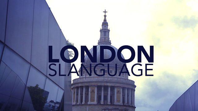 LONDON - Live the Slanguage by mustardcuffins. LONDON