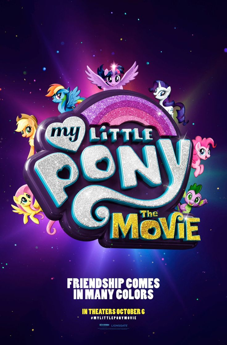 My Little Pony: Friendship is Magic - The Movie - October 6th