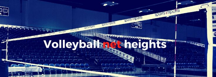 Volleyball Net Heights Men's Women's College Indoor Juniors Club High School