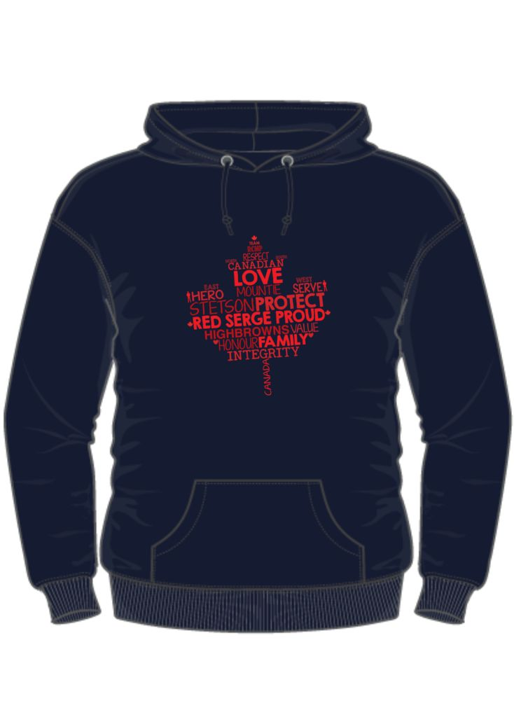 All proceeds from the sale of these $35 to $37 hoodies will go directly to the families of Cst. David Wynn and Cst. Derek Bond. This is an official campaign put on by the Spouses of the RCMP in order to help our fellow RCMP spouses and families in their time of need.