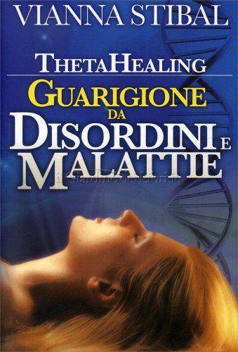Guarigione da Disordini e Malattie - Libro di Vianna Stibal