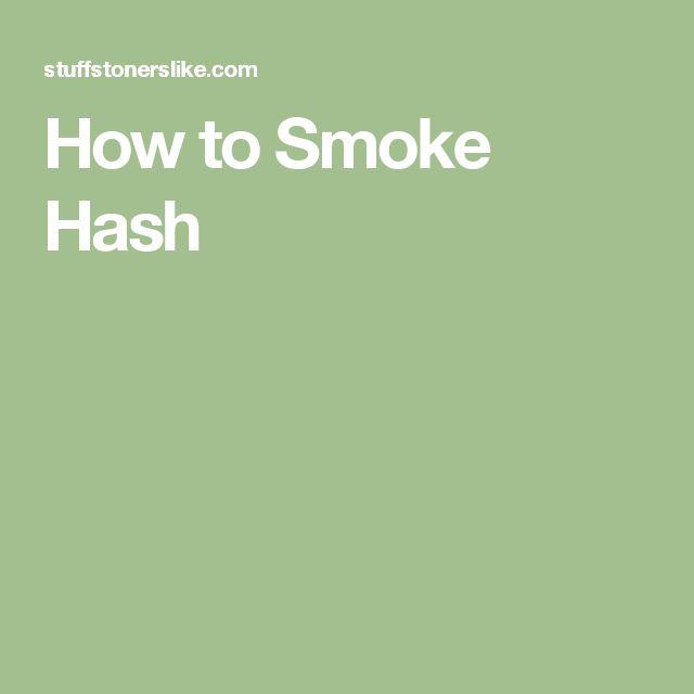 How to Smoke Hash