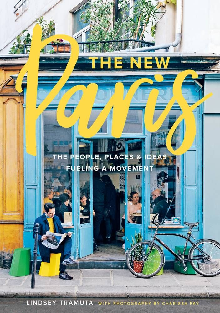 """""""The New Paris"""" by Lindsey Tramuta"""