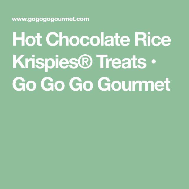 Hot Chocolate Rice Krispies® Treats • Go Go Go Gourmet