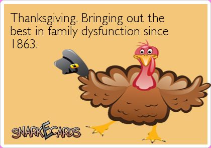 FTM&D: Thanksgiving Humor, Jokes and Dysfunction That Will Make Your Family Seem Normal