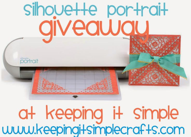 Silhouette Portrait Machine Giveaway at www.keepingitsimplecrafts.com #silhouetteportrait #giveaway