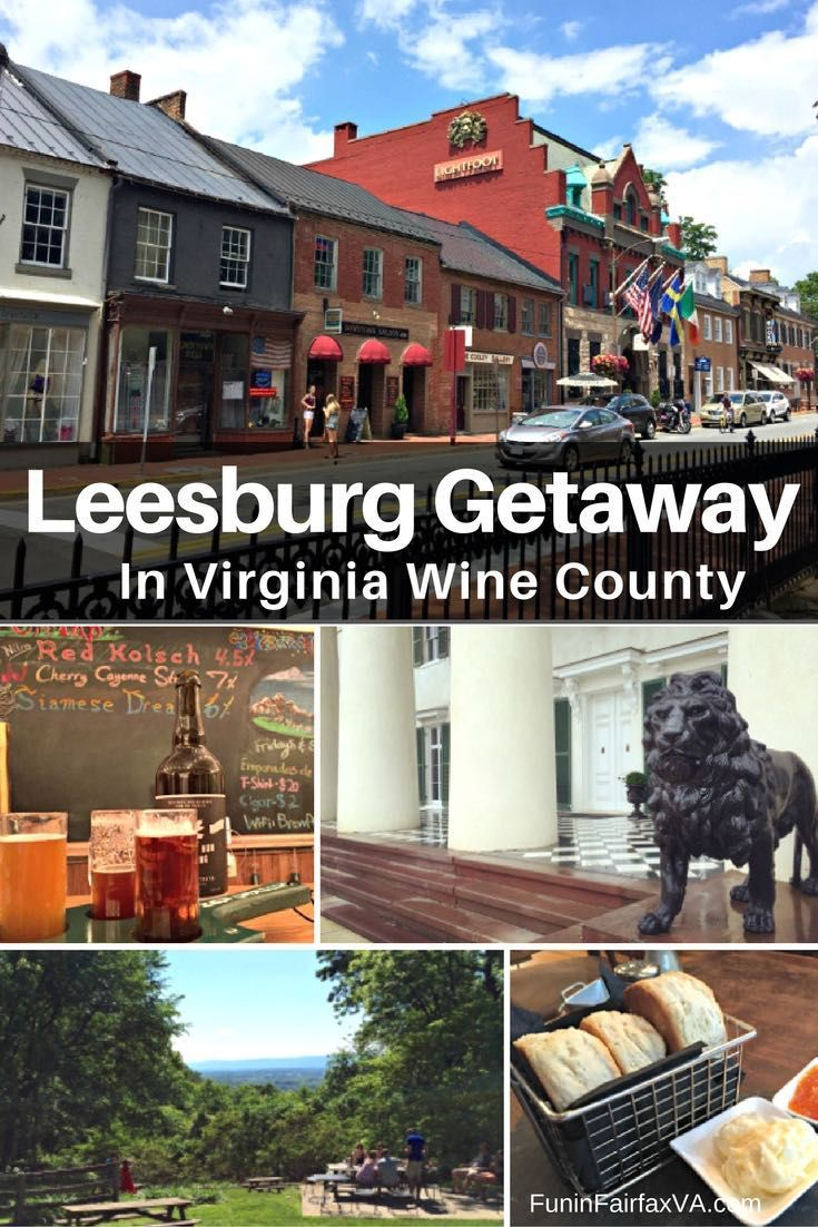 A Leesburg getaway in Northern Virginia wine country offers great dining and shopping in a walkable downtown surrounded by lovely scenery and historic sites.