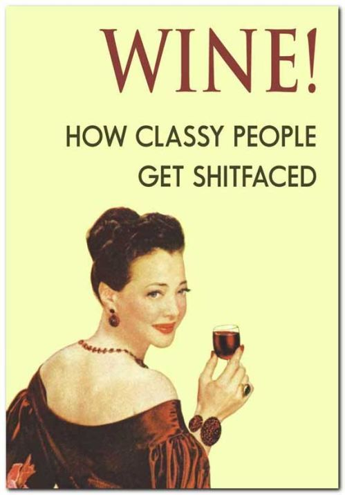 For realLaugh, Red Wine, Mornings Coffee, Funny, Wine Lovers, Wine Wednesday, Stay Classy, True Stories, My Style
