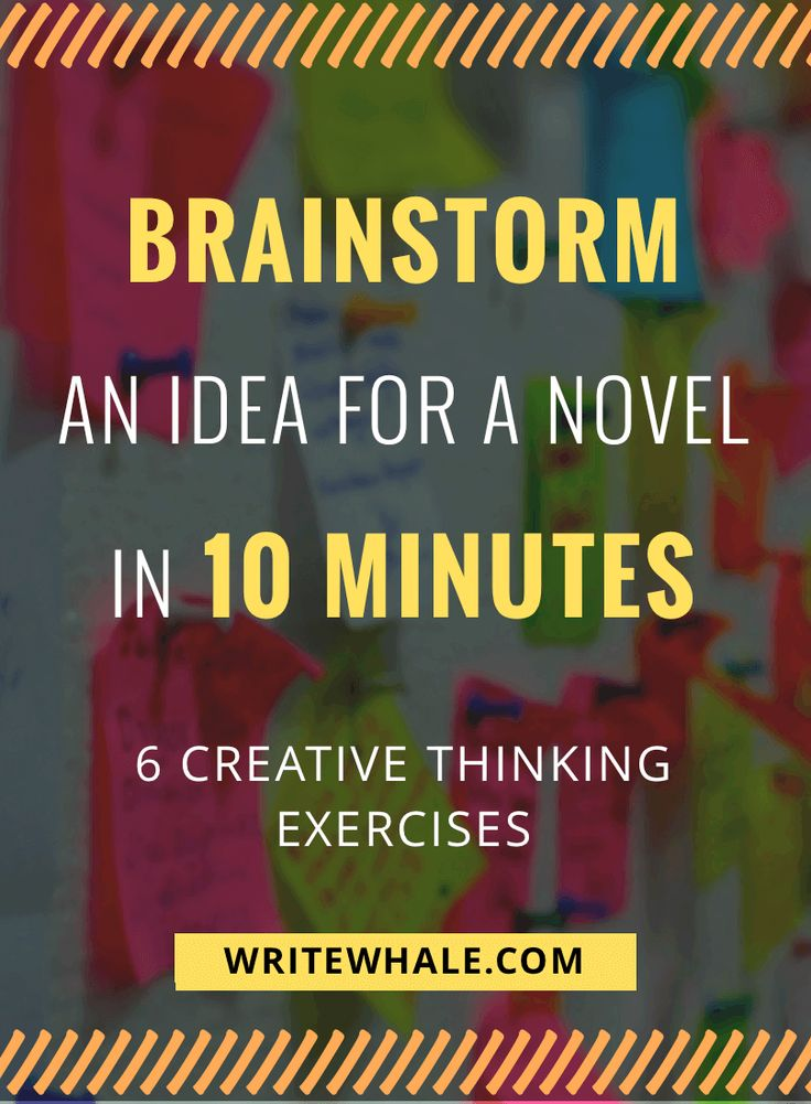 Stuck with no plot? Click through for 6 creative thinking exercises to help brainstorm a novel idea in 10 minutes. Have more productive brainstorming sessions. Writing advice | how to brainstorm a novel | how to write a novel | writing tips