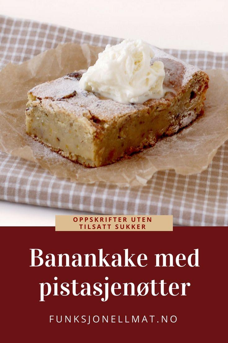 Banankake - Funksjonell Mat | Kake uten sukker | Sunn dessert | Sukkerfri oppskrift | Sukkerfri kake | Sukkerfri dessert