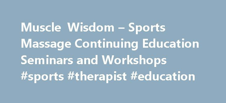 Muscle Wisdom – Sports Massage Continuing Education Seminars and Workshops #sports #therapist #education http://kentucky.remmont.com/muscle-wisdom-sports-massage-continuing-education-seminars-and-workshops-sports-therapist-education/  # Sports Massage February 13, 2013 12:05 pm | Comments Off With the news of NFL running back Adrian Peterson undergoing surgery for a sports hernia. it is a good time to talk about this injury. First, the term sports hernia is misleading, as it is not a true…