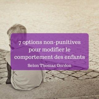 7 non-punitive options to change the behavior of children