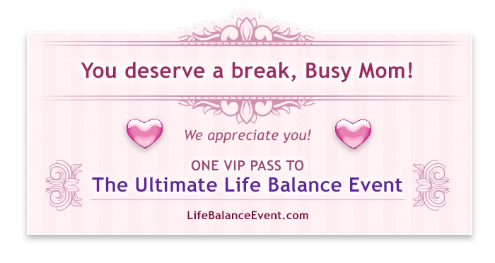 #Moms: If someone said they'd give you a FREE ticket to the largest Event in the world for creating more #balance and inner harmony, would you take it? You have that opportunity right now. Claim your FREE ticket by going to www.LifeBalanceEvent.com