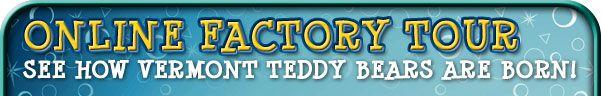Vermont Teddy Bear Factory Tour (Virtual Field Trip)