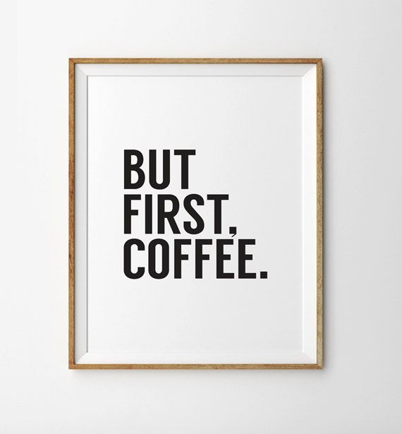 But First Coffee Print But First Coffee Poster But door INKANDNAMU