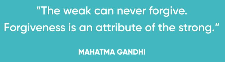"""""""The weak can never forgive. Forgiveness is an attribute of the strong."""" Mahatma Gandhi #quotes"""
