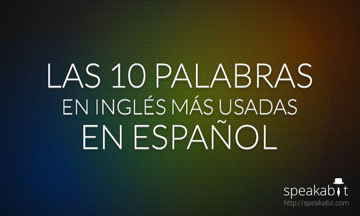 Las 10 palabras en #ingles más usadas en español (en #internet y #redessociales) http://speakabit.com/es/las-10-palabras-en-ingles-mas-usadas-en-espanol/ Si crees que falta alguna, ¡no dudes en hacérnoslo saber en los comentarios!