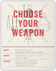 Choose your Weapon / Awesome BBQ invite!